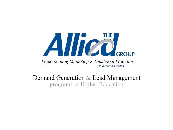 in Higher EducationDemand Generation & Lead Management     programs in Higher Education
