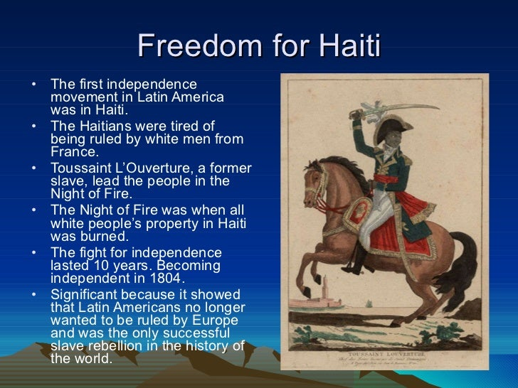 a comparison of the motivation and purpose of the haitian and mexican independence movement