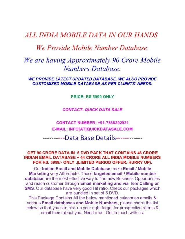 ALL INDIA MOBILE DATA IN OUR HANDS      We Provide Mobile Number Database.We are having Approximately 90 Crore Mobile     ...