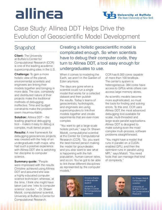 Case Study: Allinea DDT Helps Drive the Evolution of Geoscientific Model Development Snapshot Client: The University at Bu...