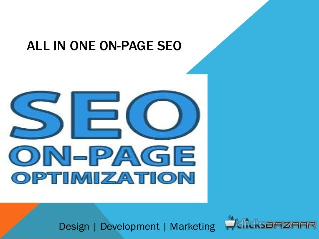 ALL IN ONE ON-PAGE SEO Design | Development | Marketing