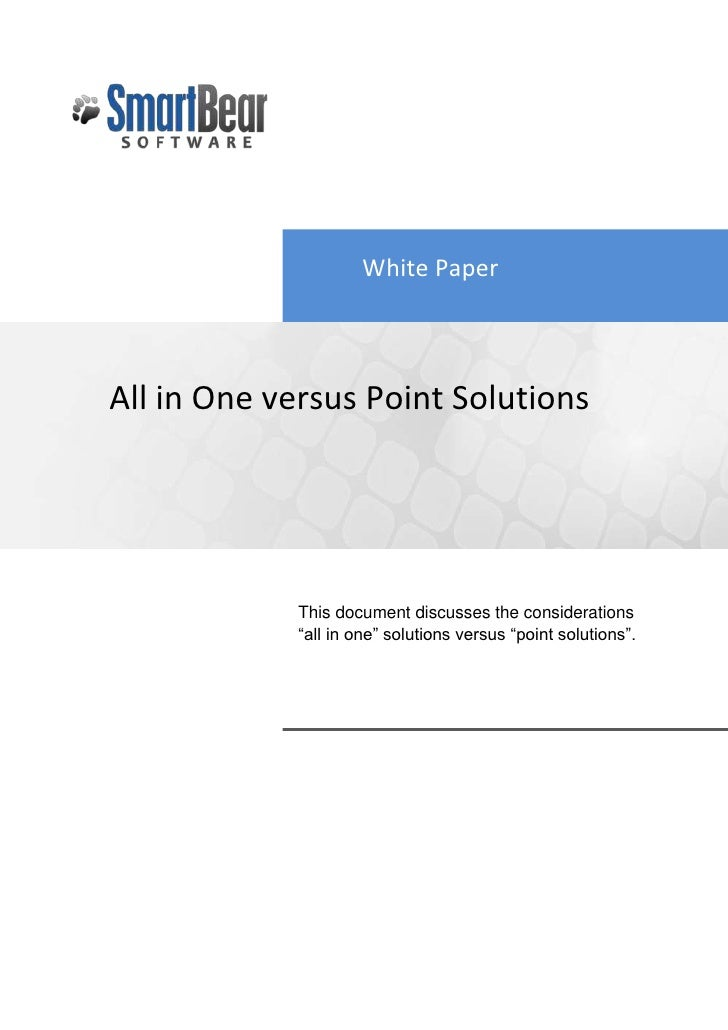 All in One Soultions vs. Point Solutions