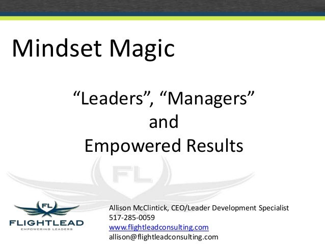 Leaders vs. Managers: Mindset Magic for Empowered Results