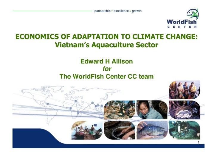 Allison - Economics of Adaptation to Climate Change: Vietnam's Aquaculture Sector