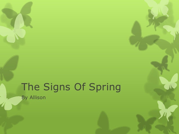 The Signs Of SpringBy Allison