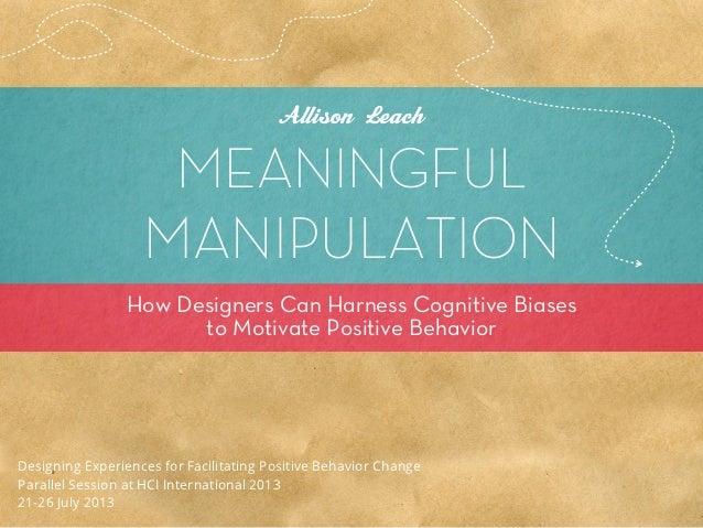 Meaningful Manipulation