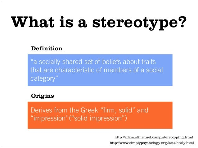 Stereotype Examples Understanding stereotypes for cognitive design
