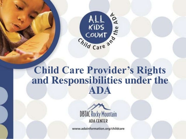 Child Care Provider's Rights and Responsibilities under the Americans with Disabilities Act