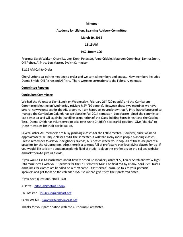 Minutes Academy for Lifelong Learning Advisory Committee March 19, 2014 11:15 AM HSC, Room 106 Present: Sarah Walter, Cher...