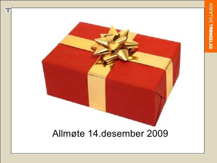 Allmøte 14.desember 2009