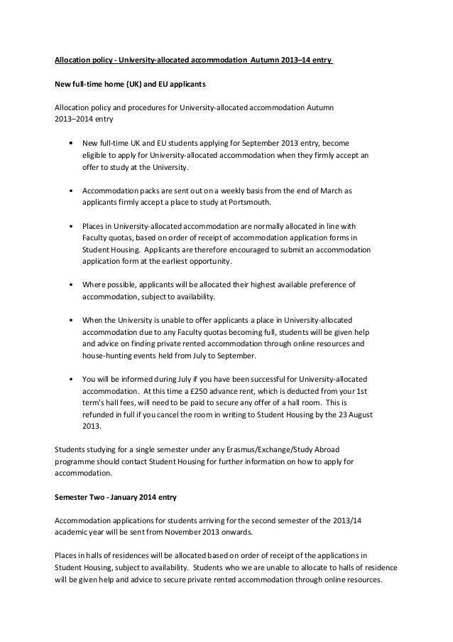 Allocation policy - University-allocated accommodation Autumn 2013–14 entry New full-time home (UK) and EU applicants Allo...