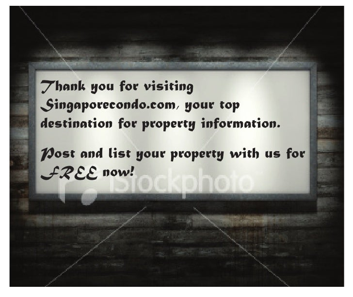 Thank you for visiting Singaporecondo.com, your top destination for property information. Post and list your property with...
