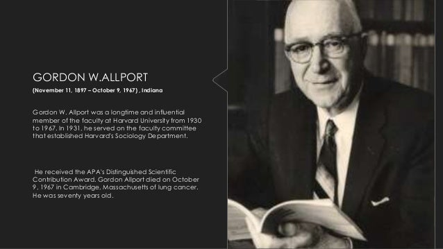 gordon allport s trait theory An introduction to gordon allport's the nature of prejudice- a macat psychology analysis - duration:  trait theory part i - duration: 12:33 east tennessee state university 12,556 views.