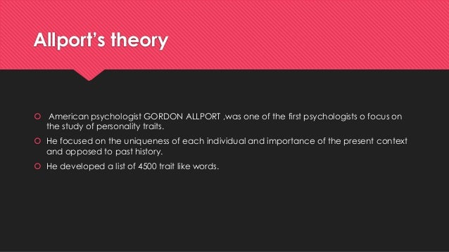 critique on gordon allport theories of Intergroup contact theory: past, present gordon allport in this article i will review some of the vast literature on the role of contact in reducing.