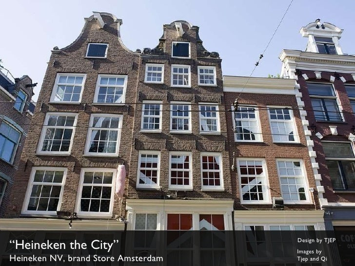 """"""" Heineken the City"""" Heineken NV, brand Store Amsterdam Design by TJEP Images by  Tjep and Qi"""