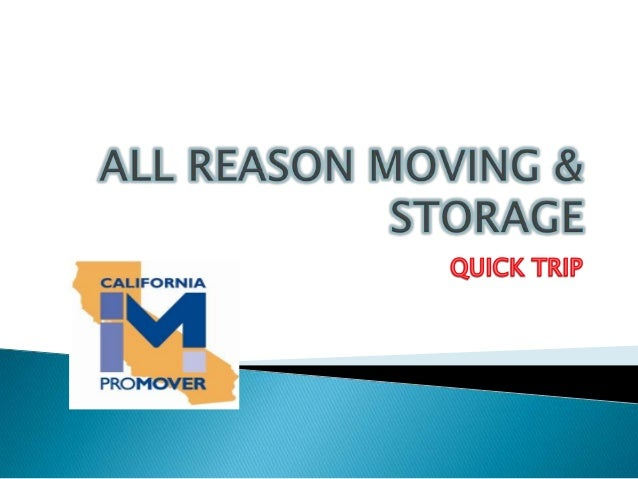  All Reasons Moving & Storage takes pride in a job well done.We take the utmost care with your moving & Storage, nomatter...