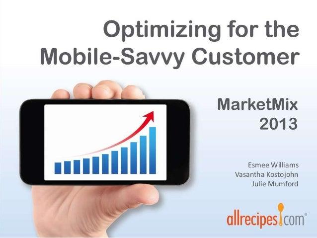 Optimizing for a mobile-savvy customer