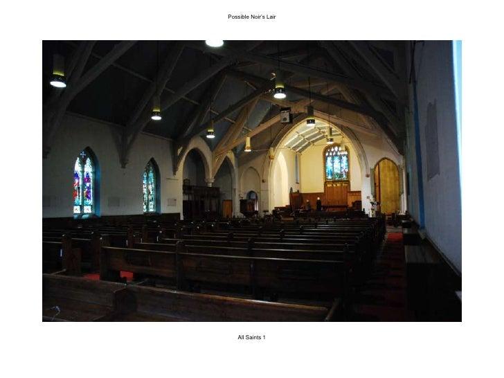 Possible Noir's Lair<br />All Saints 1<br />