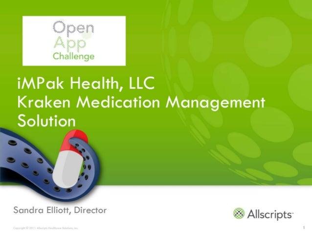 Sandra Elliott, DirectorCopyright © 2011 Allscripts Healthcare Solutions, Inc.   1