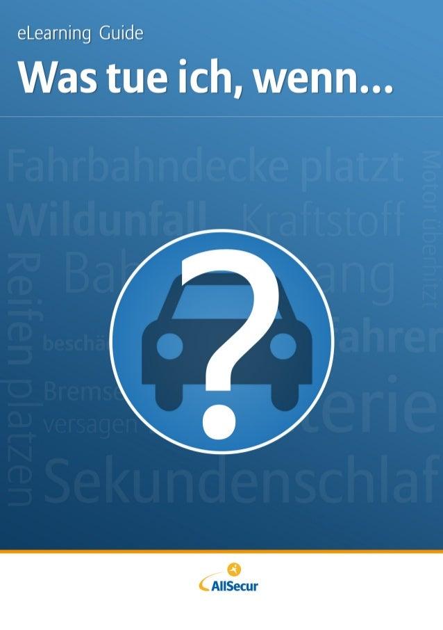 Was tue ich, wenn… … der Motor überhitzt?  4  … der Wagen auf dem Bahnübergang stehen bleibt?  6  … ich Benzin statt Diese...