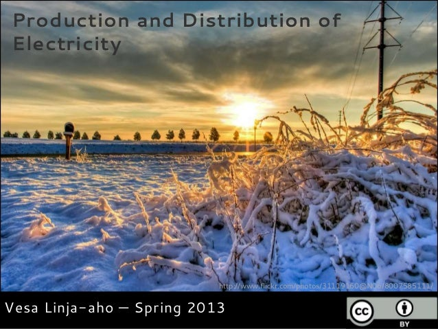 Production and Distribution ofElectricity                           http://www.flickr.com/photos/31119160@N06/8007585111/V...