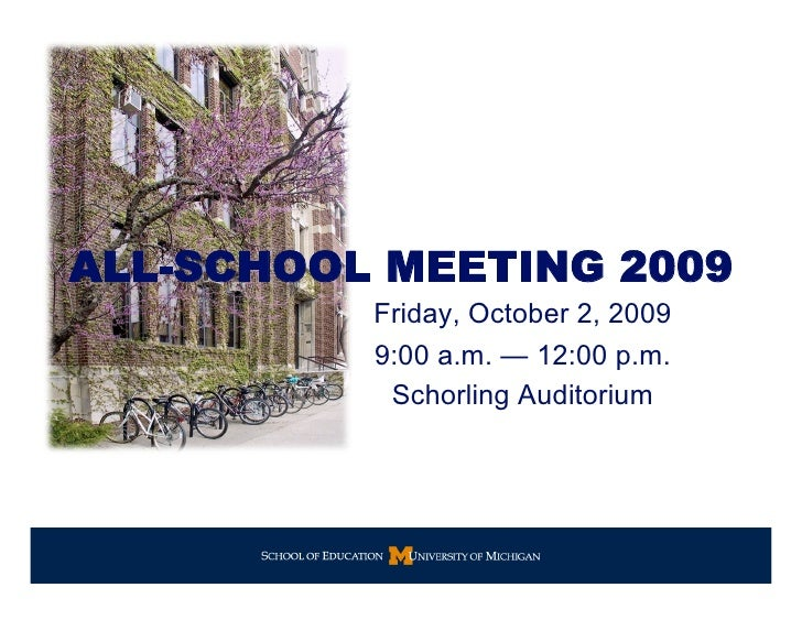 U-M SOE All-School Meeting 2009