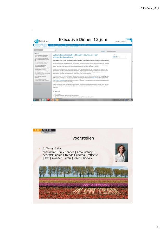 AllSolutions Executive Dinner 13 juni 2013 - presentatie Tonny Dirkx Full Finance