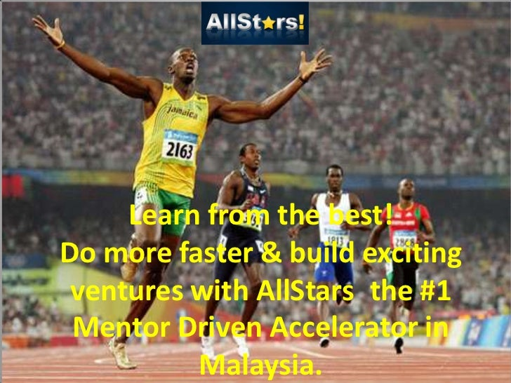 Learn from the best!Do more faster & build exciting ventures with AllStars