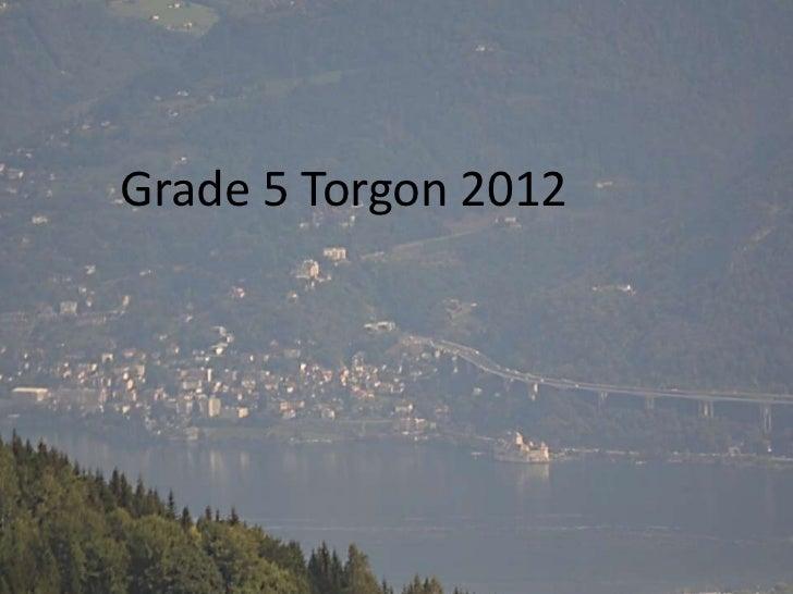 Grade 5 Torgon 2012   Grade 5 Torgon 2012          by Bob