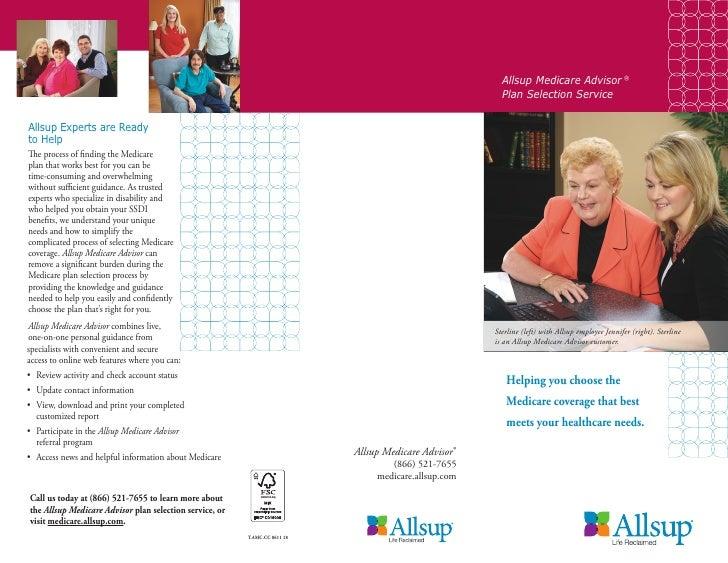 Allsup Medicare Advisor ®  Plan Selection ServiceSterline (left) with Allsup employee Jennifer (right). Sterlineis an Alls...