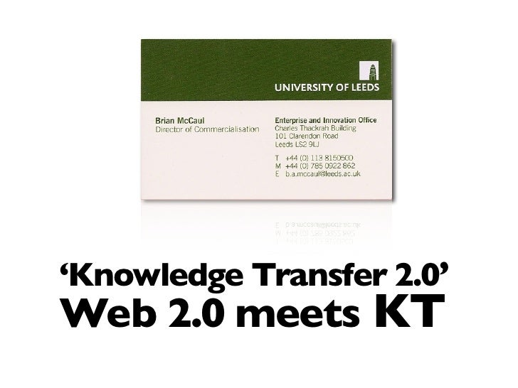 'Knowledge Transfer 2.0' Web 2.0 meets KT
