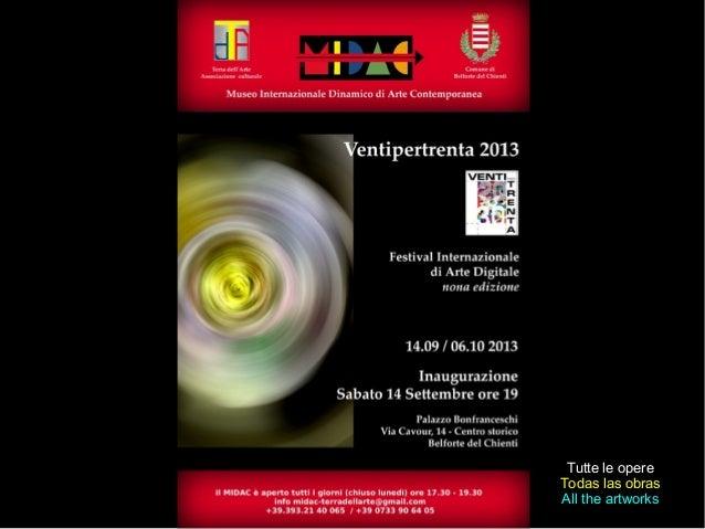Tutte le opere Todas las obras All the artworks