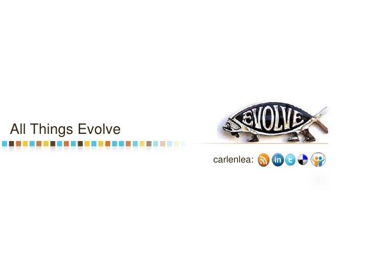 All Things Evolve   Social Media