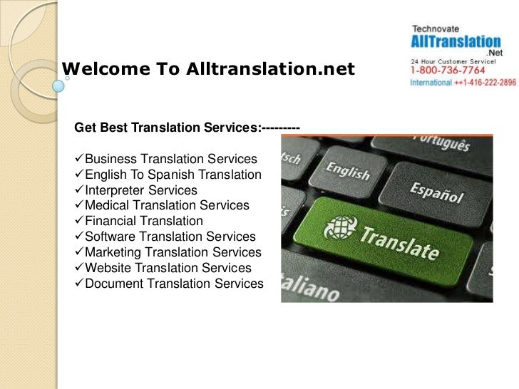 Welcome To Alltranslation.net Get Best Translation Services:--------- Business Translation Services English To Spanish T...