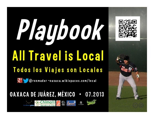 Playbook: All Travel is Local