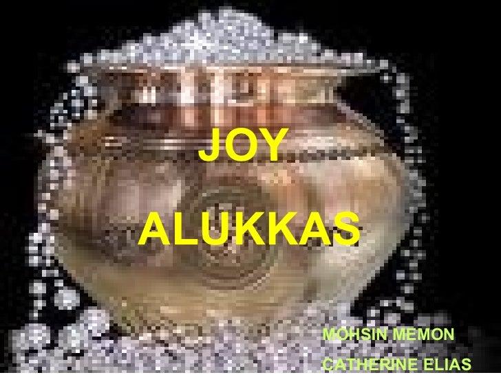 JOY  ALUKKAS MOHSIN MEMON CATHERINE ELIAS