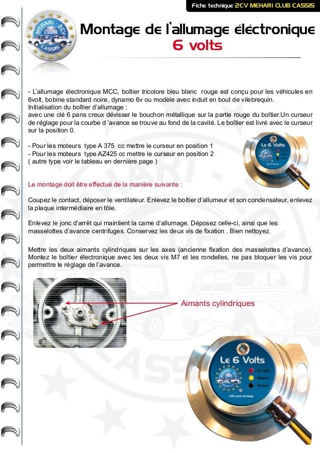 ME HARI - 2CV- - CASSIS CLUB Montage de l'allumage éléctronique 6 volts Fiche technique 2CV MEHARI CLUB CASSIS - L'allumag...
