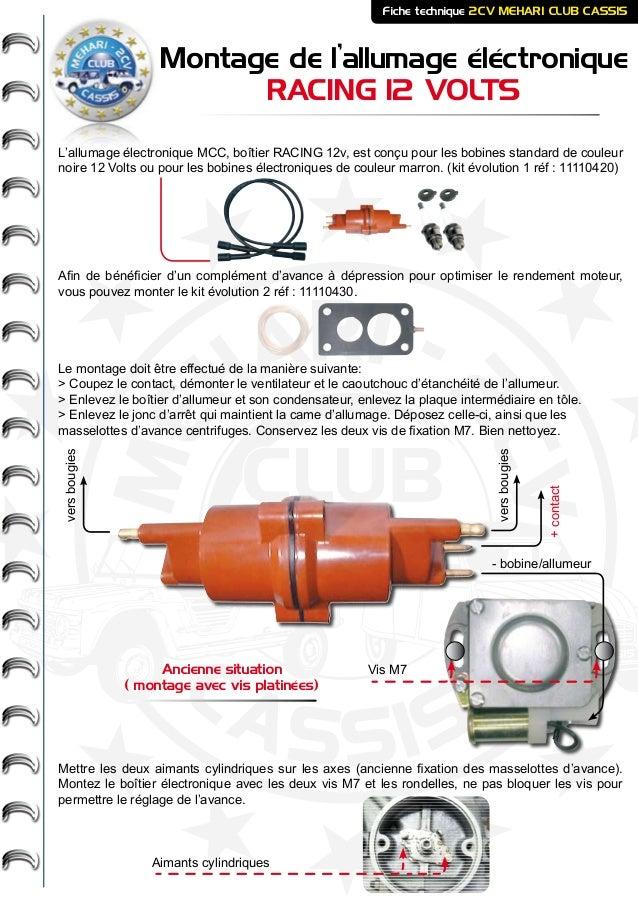 ME HARI - 2CV- - CASSIS CLUB Montage de l'allumage éléctronique RACING 12 VOLTS Fiche technique 2CV MEHARI CLUB CASSIS L'a...