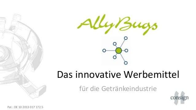 Das innovative Werbemittel für die Getränkeindustrie Pat.: DE 10 2013 017 172.5