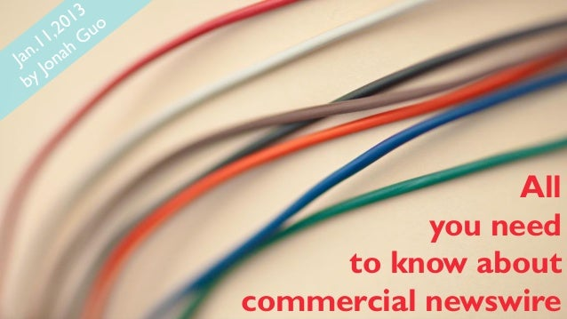 All you need to know about commercial newswire