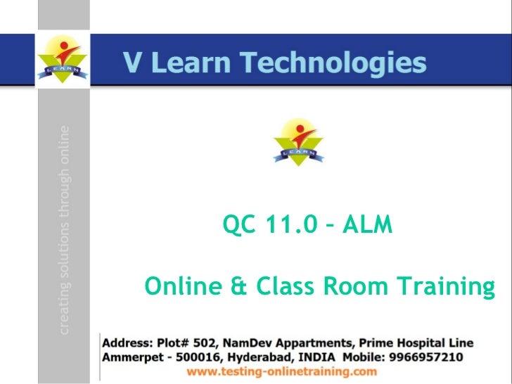 QC 11.0 – ALM Online & Class Room Training
