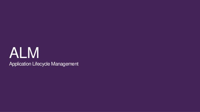 ALMApplication Lifecycle Management