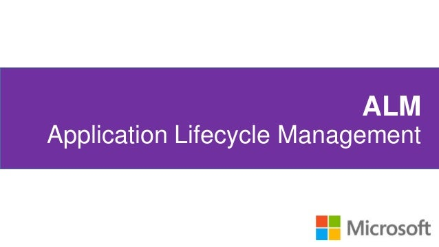 ALM Application Lifecycle Management