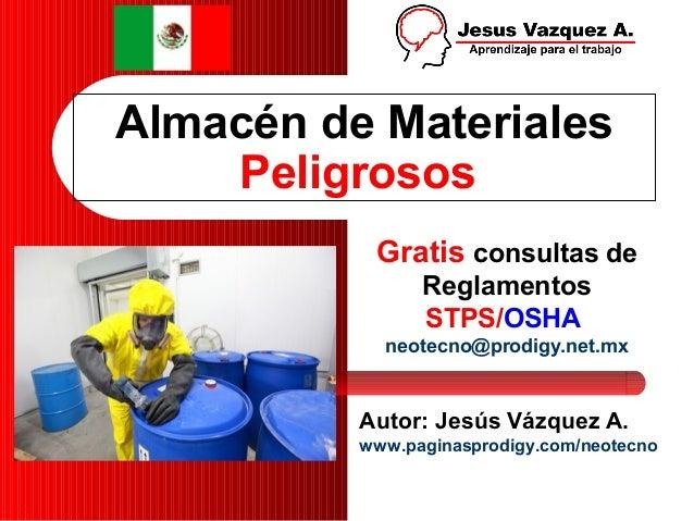 Almacén de Materiales    Peligrosos           Gratis consultas de                Reglamentos                STPS/OSHA     ...