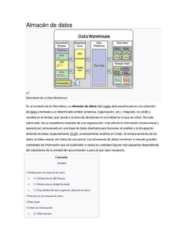 Almacén de datosDescripción de un Data Warehouse.En el contexto de la informática, un almacén de datos (del inglés data wa...