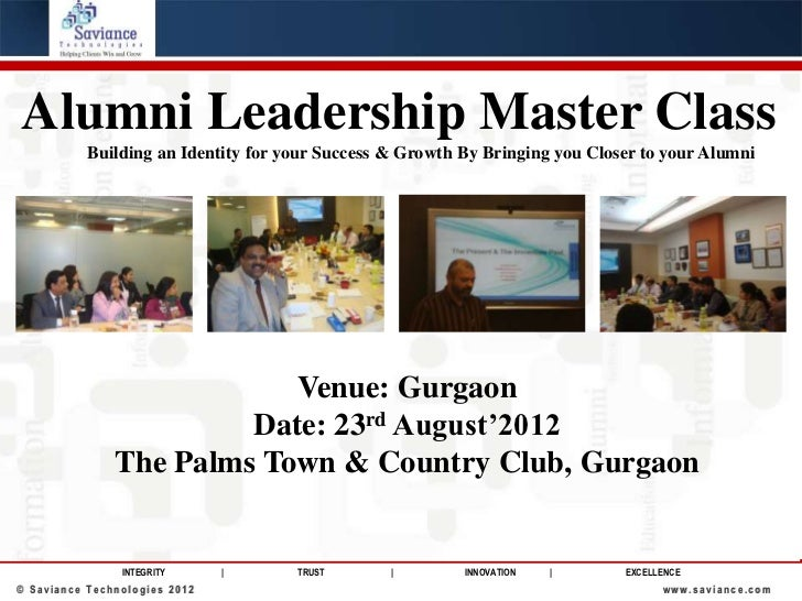 Alumni Leadership Master Class           Building an Identity for your Success & Growth By Bringing you Closer to your Alu...