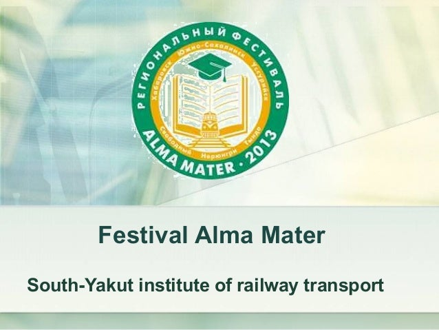 Festival Alma MaterSouth-Yakut institute of railway transport