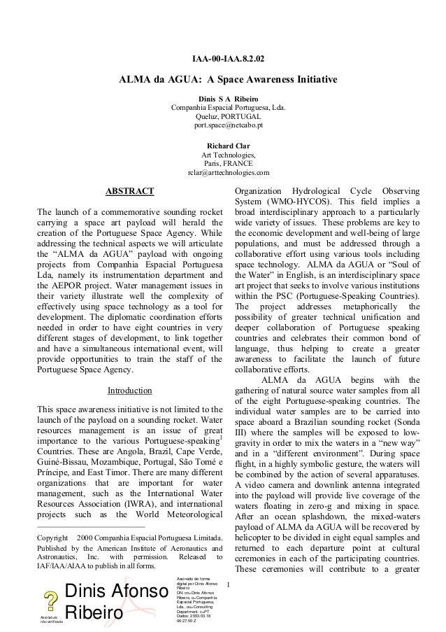 IAA-00-IAA.8.2.02ALMA da AGUA: A Space Awareness InitiativeDinis S A RibeiroCompanhia Espacial Portuguesa, Lda.Queluz, POR...