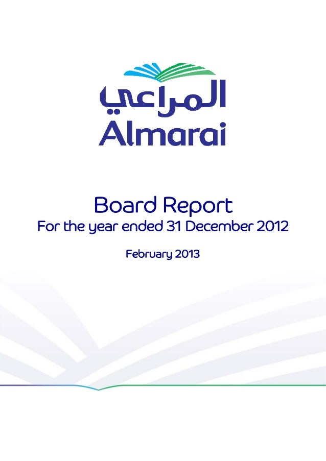 Board Report    For the year ended 31 December 2012                February 2013