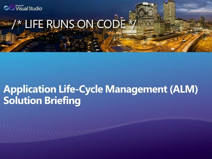 Application Life-Cycle Management (ALM)Solution Briefing